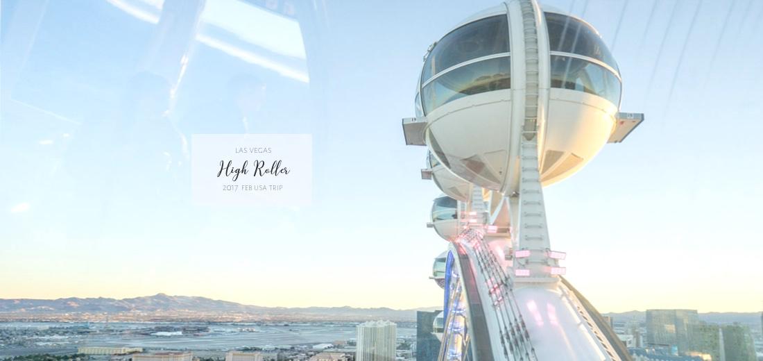 拉斯維加斯 High Roller | 世界最高摩天輪 把夜店搬上高空!